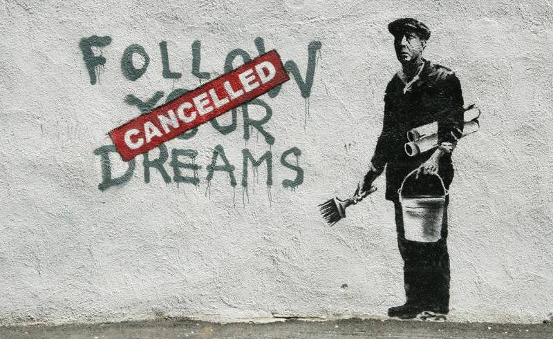 Banksy-Follow-Your-Dreams-Cancelled